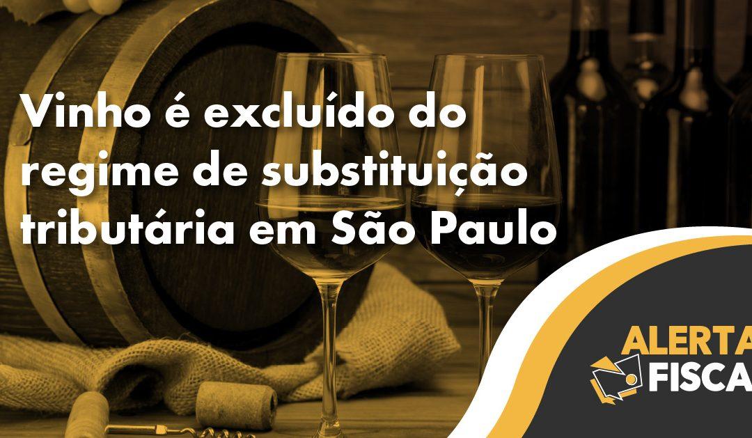 Vinho é excluído do regime de substituição tributária em São Paulo