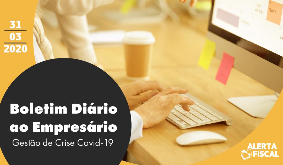Boletim Diário ao Empresário | 31/03