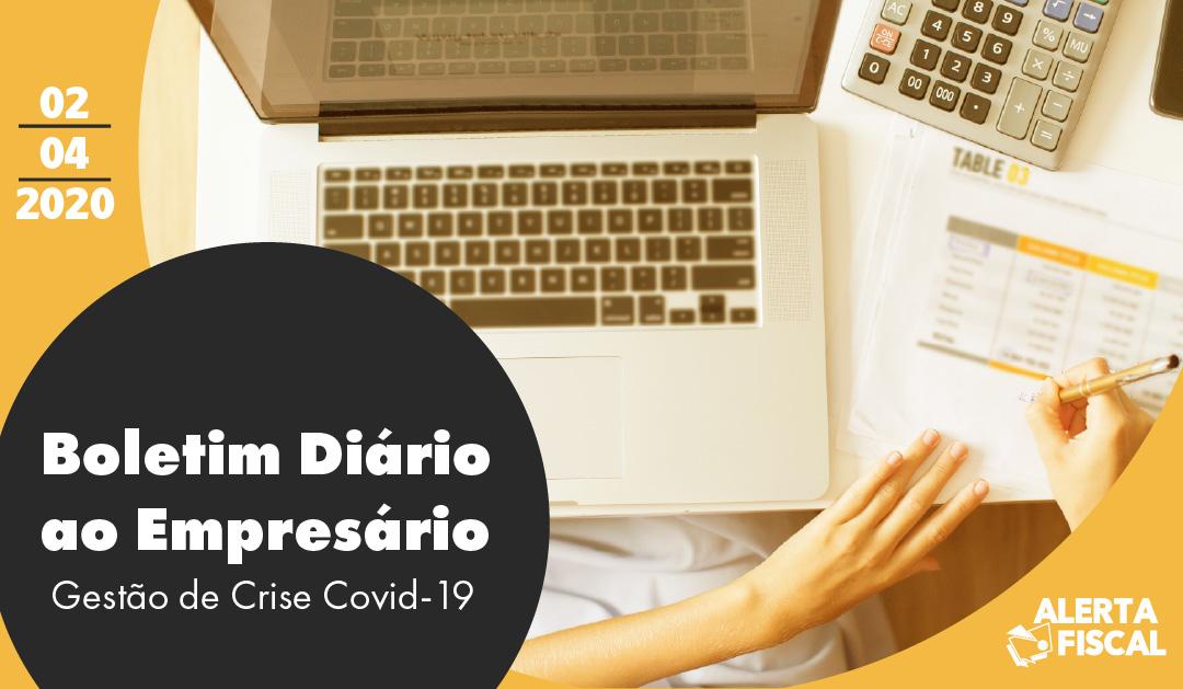 Boletim Diário ao Empresário | 02/04