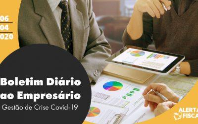 Boletim Diário ao Empresário | 06/04